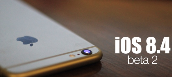 Download iOS 8.4 Beta 2 Firmware IPSW for iPhone, iPad, iPod & Apple TV - Direct Links