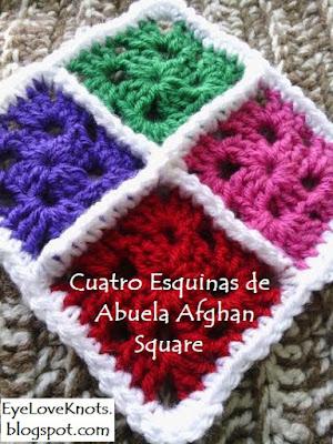 http://eyeloveknots.blogspot.ca/2015/09/cuatro-esquinas-de-abuela-afghan-square.html