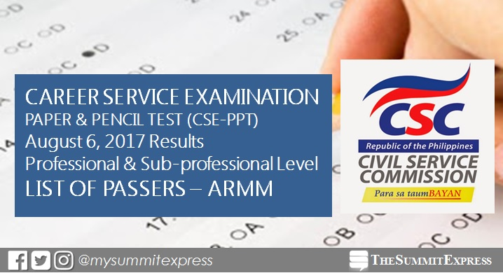 ARMM Passers List: 35 pass August 2017 Civil Service Exam ( CSE-PPT results)