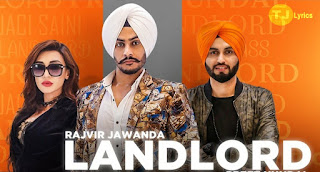 Landlord Lyrics - A single punjabi song in the voice of Rajvir Jawanda, composed by Preet Hundal while Lyrics are penned by Kamal Kharaud.