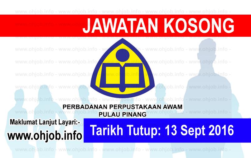 Jawatan Kerja Kosong Perbadanan Perpustakaan Awam Pulau Pinang logo www.ohjob.info september 2016