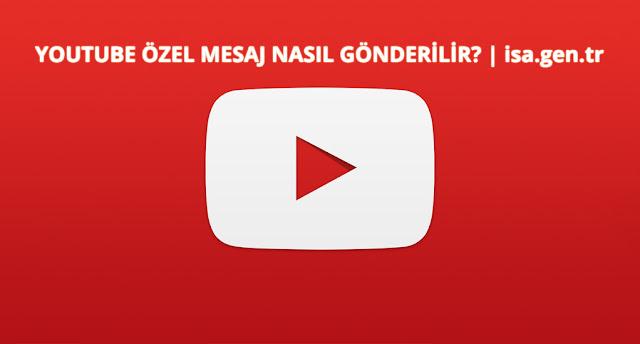 youtube mesaj gönder