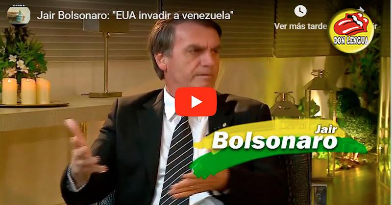 Bolsonaro tiene a Maduro en la mira y ganará con un 60 %