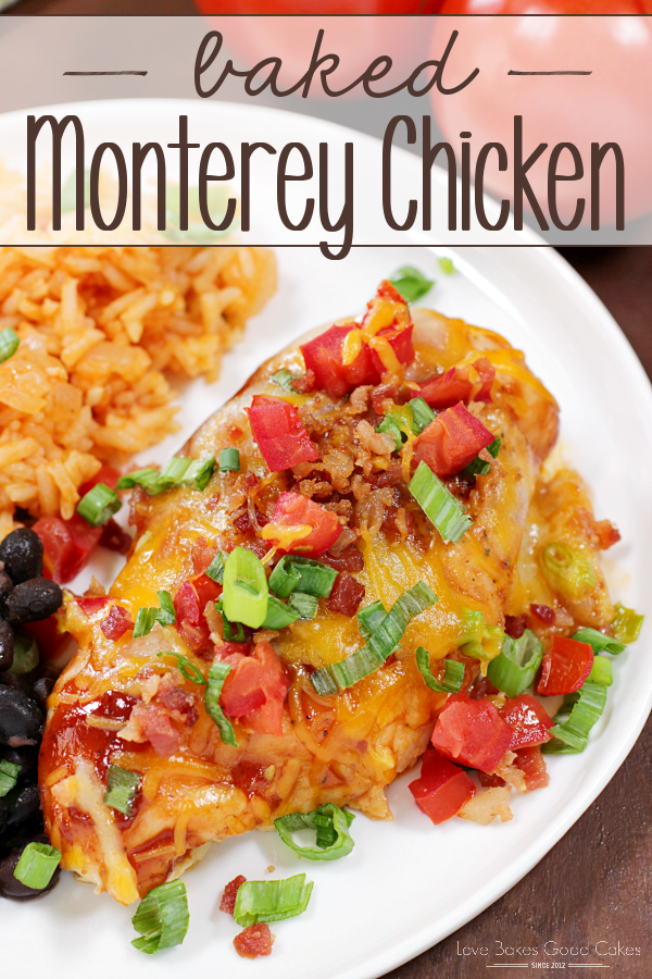 Baked Monterey Chicken - Make dinner delicious tonight!