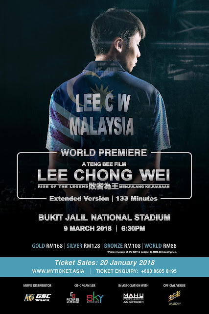 【WORLD PREMIERE】LEE CHONG WEI 李宗伟 败者为王 @ BUKIT JALIL NATIONAL STADIUM | 9 MAR 2018