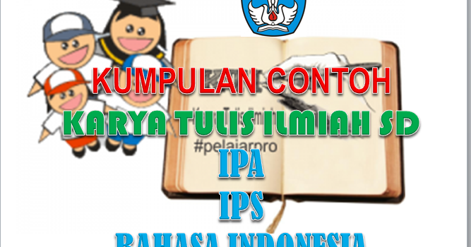 Download Kumpulan Contoh Karya Tulis Ilmiah SD - SALAM ...
