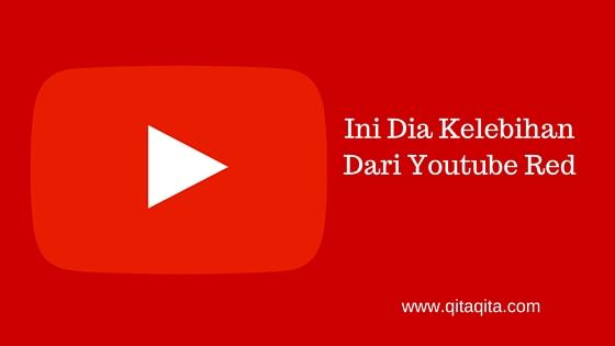 Ini dia kelebihan dari Youtube Red