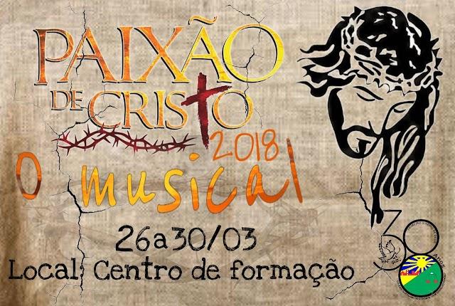 """Vem ai O musical  """"A Paixão de Cristo"""""""