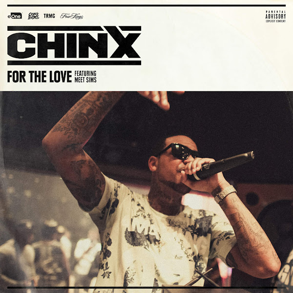 Chinx - For the Love (feat. Meet Sims) - Single Cover