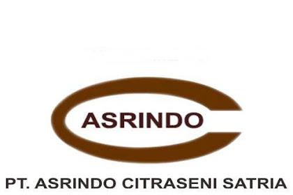 Lowongan PT. Asrindo Citraseni Satria Pekanbaru November 2018