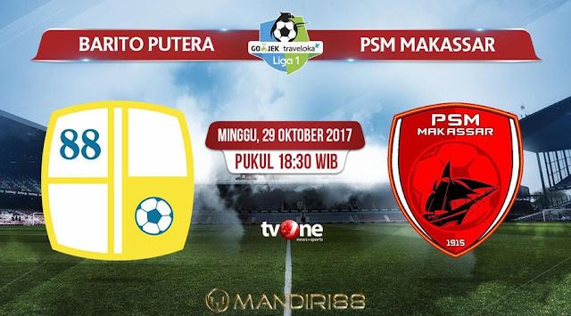 Tiga poin wajib diraih PSM Makassar ketika meladeni tuan rumah Barito Putera pada pekan ke Berita Terhangat Prediksi Bola : Barito Putera Vs PSM Makassar , Minggu 29 Oktober 2017 Pukul 18.30 WIB @ TVONE
