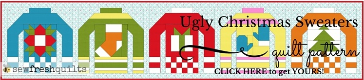 Sew Fresh Quilts  Ugly Christmas Sweaters Qal