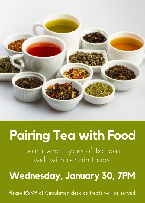 """Pairing Tea with Food"" on January 30, 2018"
