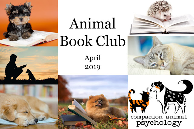The Companion Animal Psychology book club choice for April 2019 is What the dog Knows by Cat Warren