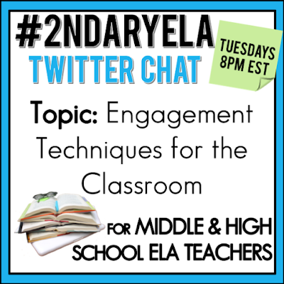Join secondary English Language Arts teachers Tuesday evenings at 8 pm EST on Twitter. This week's chat will be about engagement techniques in the classroom