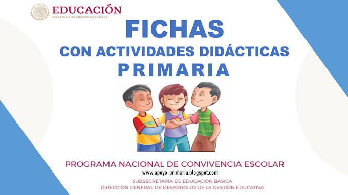 Fichas de actividades didácticas del Programa Nacional de Convivencia Escolar para Primaria