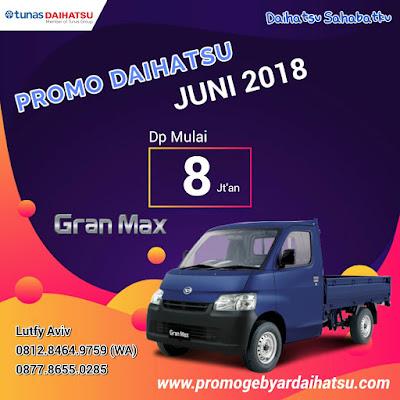 Promo Daihatsu Gran Max Pick Up Juni 2018
