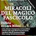 MIRACOLI DEL MAGICO FASCICOLO