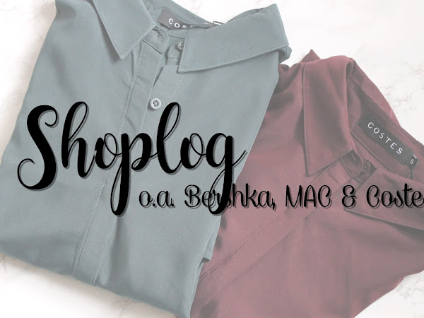 Shoplog | Bershka, MAC, Costes