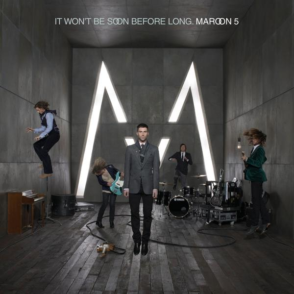 Maroon 5 - It Won't Be Soon Before Long Cover