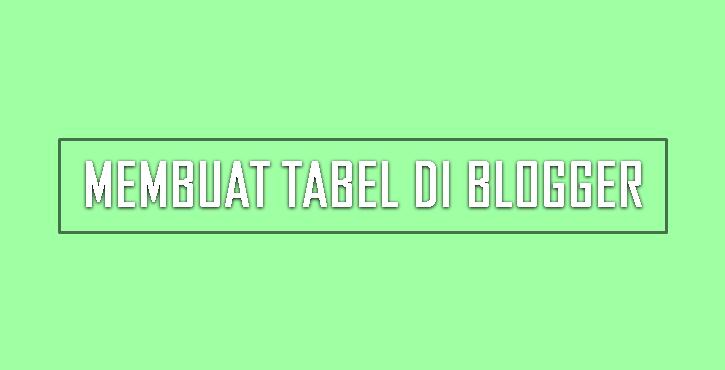 Cara Membuat Tabel yang Responsive pada Blog [Blogger]