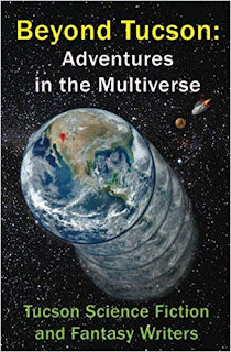 Beyond Tucson: Adventures in the Multiverse