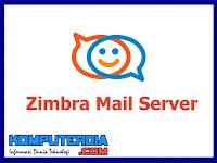 Mengenal Pengertian Dan Fungsi Zimbra Mail Server
