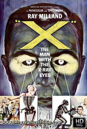 El Hombre Con Rayos X En Los Ojos [1080p] [Latino-Ingles] [MEGA]