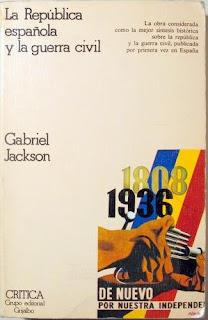 La República española y la Guerra civil 1931-1939 / Gabriel Jackson