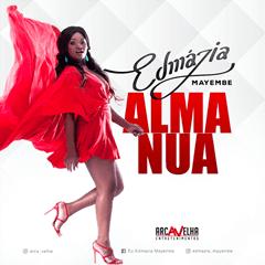 Edmázia Mayembe - Alma Nua (Kizomba) || Faça o Download
