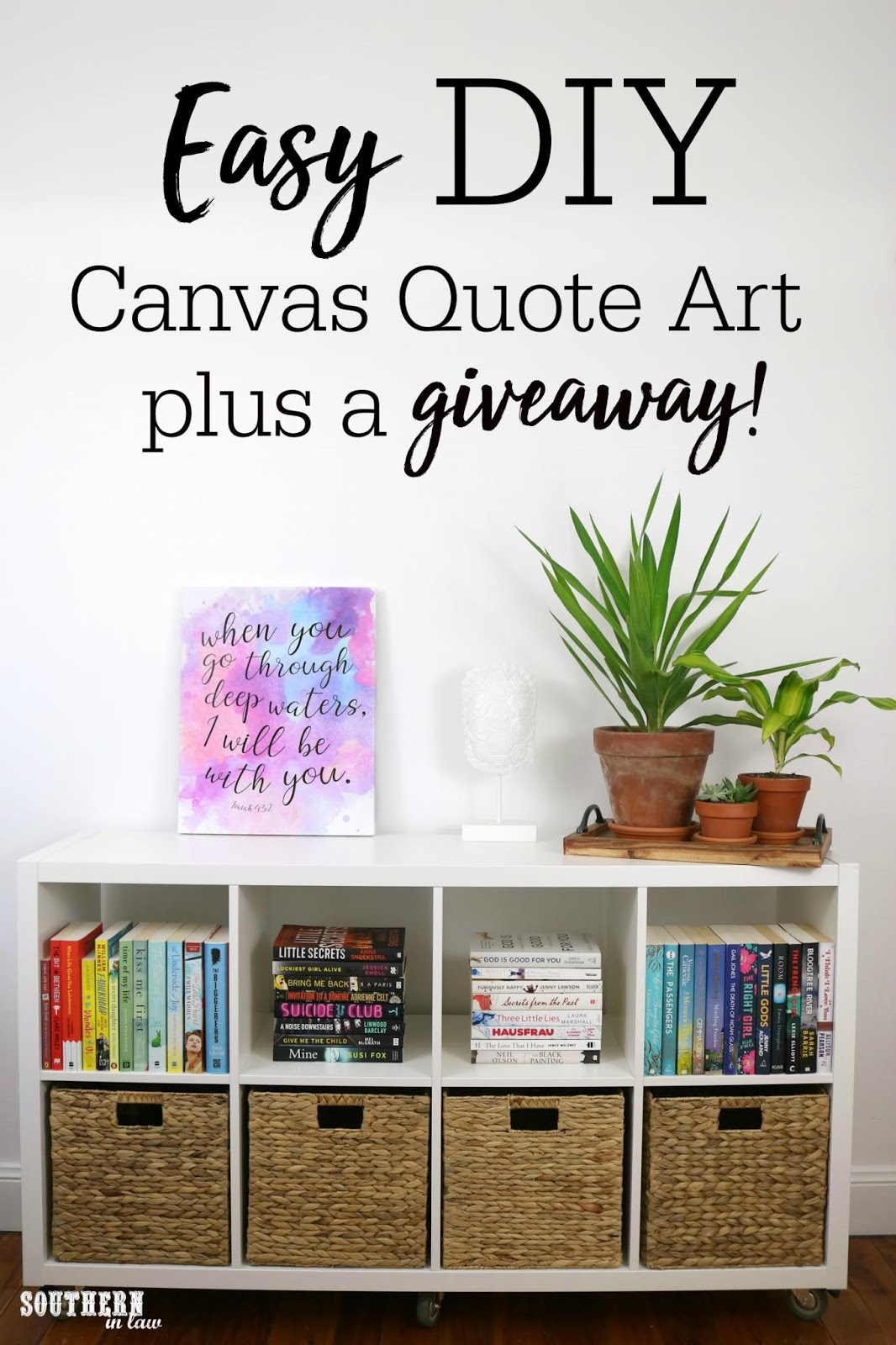 Southern In Law Easy Diy Canvas Quote Art A Giveaway