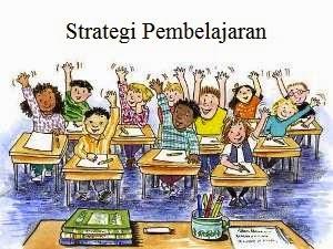Pengertian Strategi Pembelajaran dan Hasil Pembelajaran