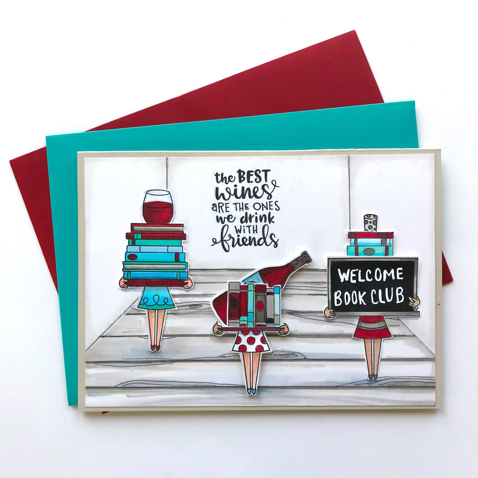 Book Club Wine Card by October Guest Designer Bobbi Lemanski | Wine A Little and Classy Teachers Stamp Sets by Newton's Nook Designs #newtonsnook #handmade