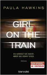 Geschenktipps für Bücherwürmer: Girl on the Train - Du kennst sie nicht, aber sie kennt dich. von Paula Hawkins
