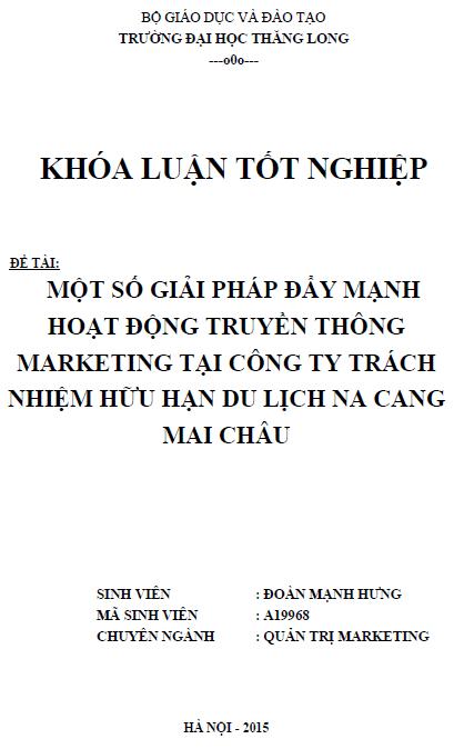 Một số giải pháp đẩy mạnh hoạt động truyền thông Marketing tại Công ty TNHH Du lịch Na Cang Mai Châu