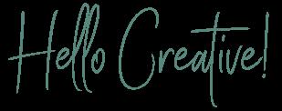 Hello Creative!