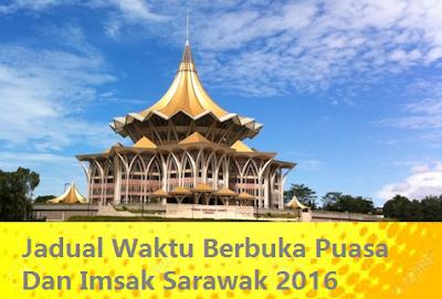 sarawak 2016 Waktu Berbuka Puasa Dan Imsak