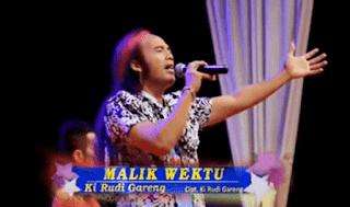 Lirik Lagu Malik Wektu (Dan Artinya) - Ki Rudi Gareng