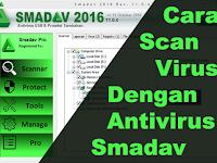 Cara Scan Virus di Komputer Menggunakan Smadav