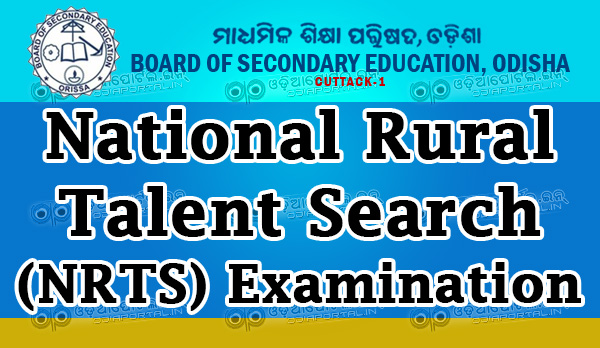 Odisha NRTS- National Rural Talent Search Examination - 2016: Board of Secondary Education, Odisha inviting online applications for National Rural Talent Search (NRTS) Examination, 2016 from eligible student. Official Website: http://www.bseexam.com, bseodisha.ac.in,