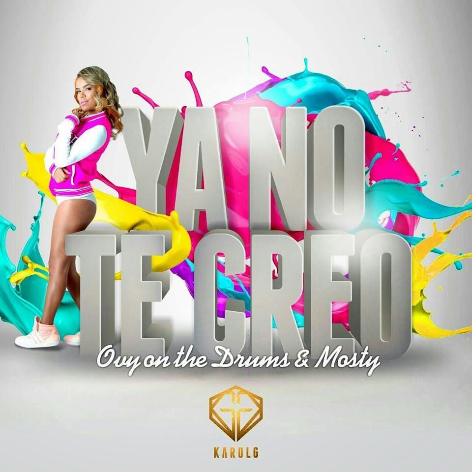 Karol G, Yo no te creo, reggaeton, lyric video