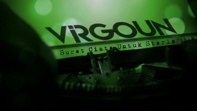 Surat Cinta Untuk Starla – Virgoun