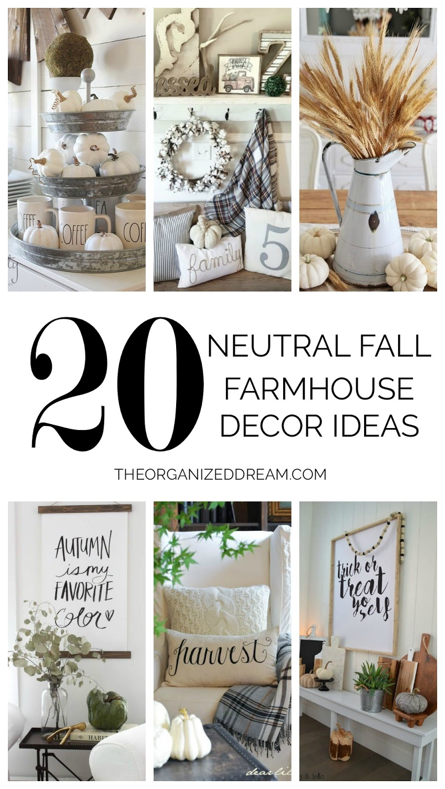 20 Neutral Farmhouse Decor Ideas for Fall.