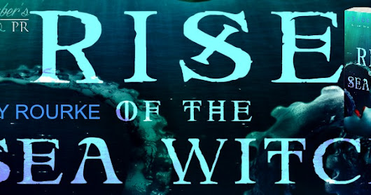 Cover Reveal: Rise of the Sea Witch by Stacey Rourke