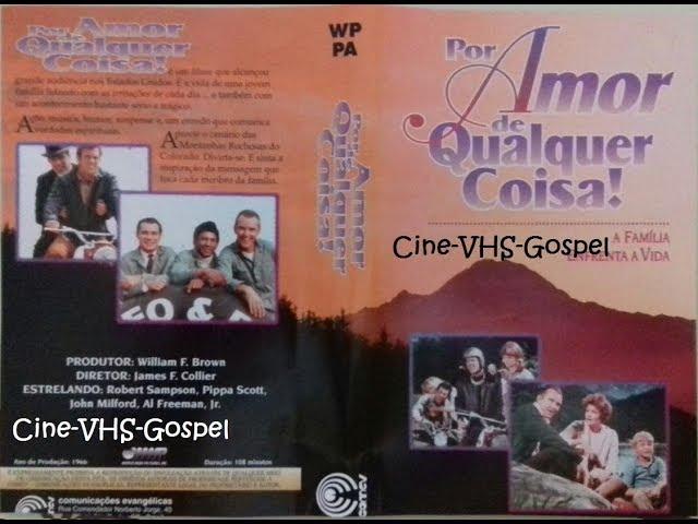 Filme Evangélico Por Amor de Qualquer Coisa!