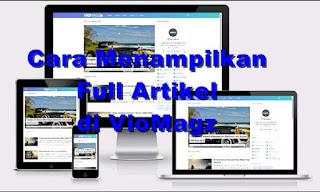 Cara-Agar-Artikel-Tampil-Full-di-Hompage-Blogger-dengan-Template-VioMagz