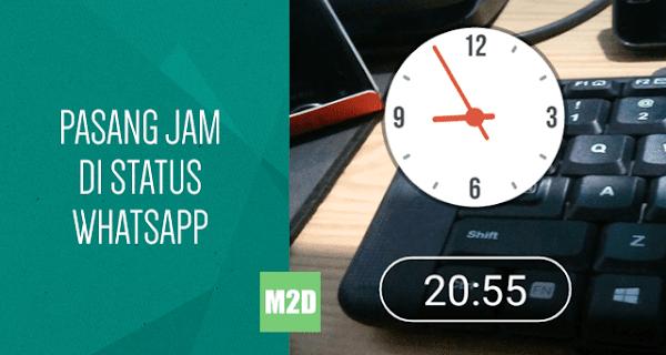 Cara Menambahkan Jam di Status Foto atau Video WhatsApp