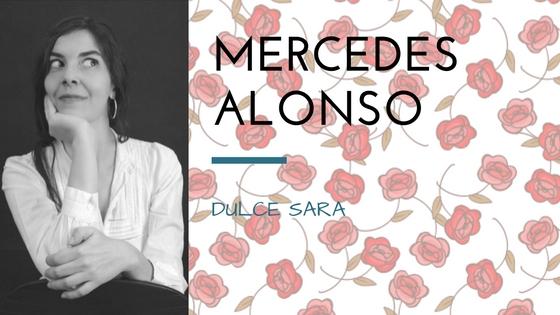 Mercedes Alonso presenta Dulce Sara_Apuntes literarios de Paola C. Álvarez