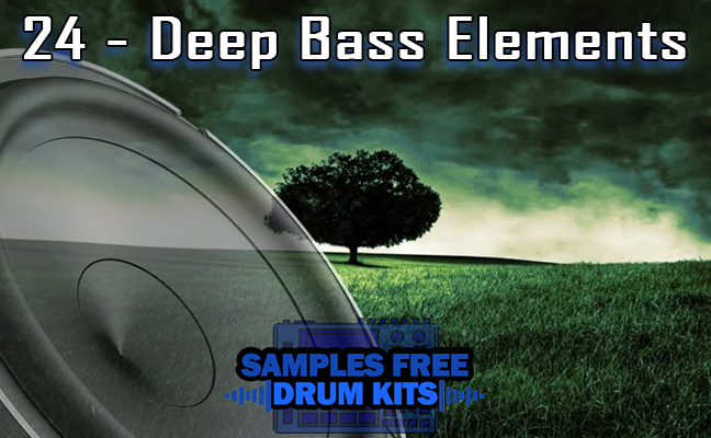 24 - Deep Bass Elements Sample Kit Download Free