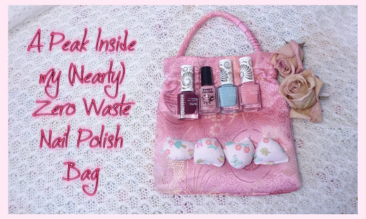 Review: The Little Flower - A Peak Inside My (Nearly) Zero Waste Nail Polish Bag